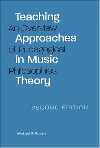 Teaching Approaches in Music Theory, Second Edition: An...