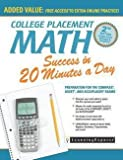 img - for College Placement Math Success in 20 Minutes a Day : Preparation for the Compass, Asset, and Accuplacer Exams (Paperback - Revised Ed.)--by Catherine V. Jeremko [2016 Edition] book / textbook / text book