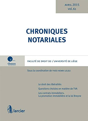 Chroniques notariales : Tome 61