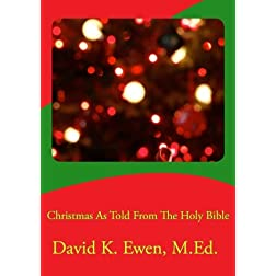 Christmas As Told From The Holy Bible