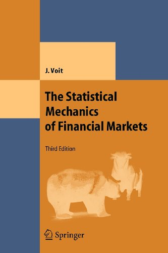 The Statistical Mechanics of Financial Markets...
