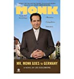 Mr. Monk Goes To Germany (A Monk Mystery) (0451225635) by Goldberg, Lee