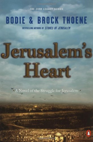 Jerusalem's Heart: A Novel of the Struggle for Jerusalem (Zion Legacy)