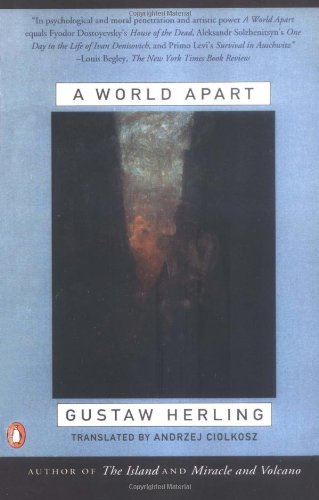 A World Apart: Imprisonment in a Soviet Labor Camp During...