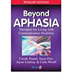 img - for [(Beyond Aphasia: Therapies For Living With Communication Disability)] [Author: Carole Pound] published on (January, 1999) book / textbook / text book