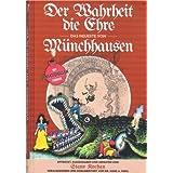 Der Wahrheit die Ehre: Münchhausen: Das neueste von Münchhausen