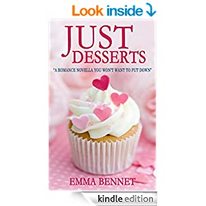 JUST DESSERTS: a romance novella you won't want to put down