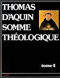 Somme théologique, tome 4