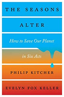 Book Cover: The Seasons Alter: How to Save Our Planet in Six Acts
