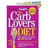 CarbLoversDiet(The Carb Lovers Diet: Eat What You Love, Get Slim For Life) [Hardcover](2010)byEllen Kunes,Frances Largeman-Roth