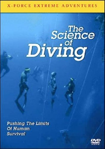 X Force Extreme Adventures - the Science of Diving [DVD]