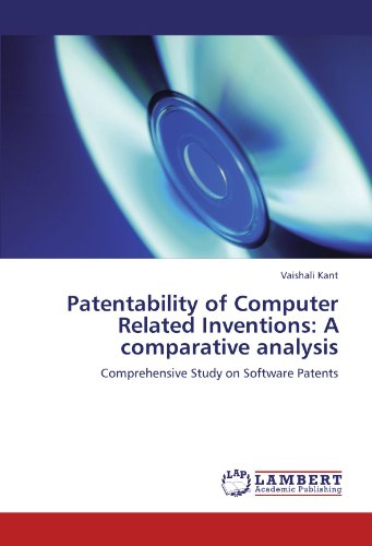 Patentability of Computer Related Inventions: A comparative analysis: Comprehensive Study on Software Patents