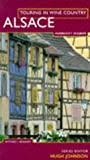 Touring In Wine Country: Alsace (1857325818) by Hubrecht Duijker