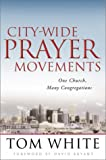 img - for City-Wide Prayer Movements: One Church, Many Congregations book / textbook / text book