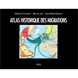 Atlas historique des migrationspar Grard Chaliand