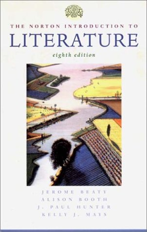 The Norton Introduction to Literature, Eighth Edition
