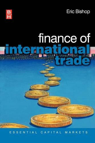 Finance of International Trade (Essential Capital Markets)