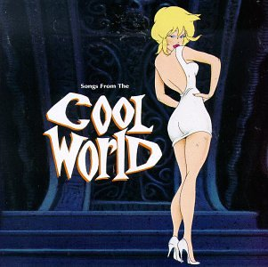 Original album cover of Songs From The Cool World by Various