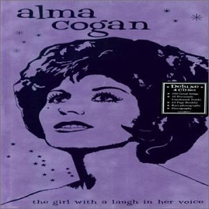 Alma Cogan - The Girl With A Laugh In Her Voice - Zortam Music