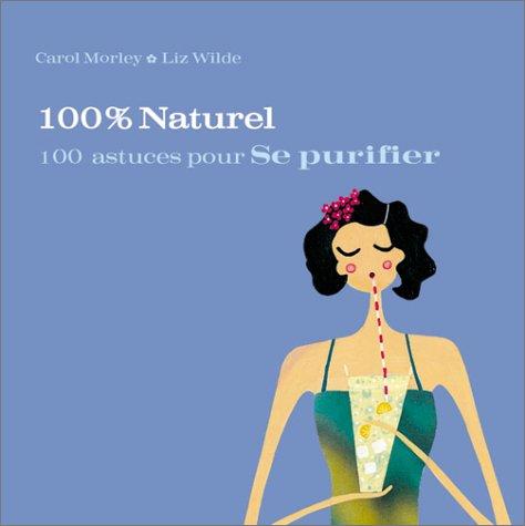 Livre 100 astuces pour se purifier - Purifier son appartement ...