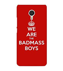 MEIZU M3 NOTE BADMASS BOYS Back Cover by PRINTSWAG