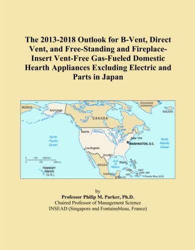 The 2013-2018 Outlook For B-Vent, Direct Vent, And Free-Standing And Fireplace-Insert Vent-Free Gas-Fueled Domestic Hearth Appliances Excluding Electric And Parts In Japan front-546608