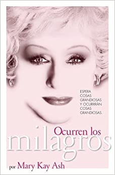 Ocurren los milagros (Miracles Happen: The Life and Timeless