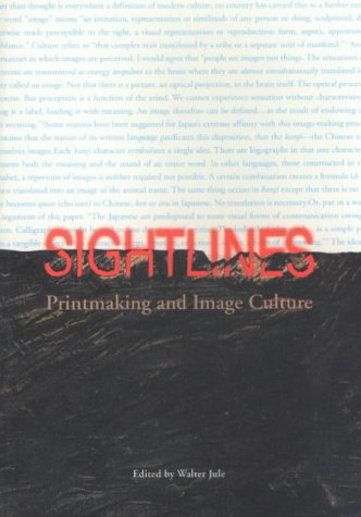Sightlines: Printmaking and Image Culture