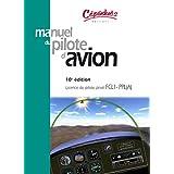 Manuel du pilote d'avion : Licence de pilote priv� FCL1-PPL(A)par C�padu�s