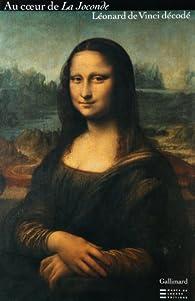 La Joconde Leonard De Vinci