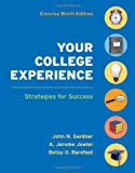 Your College Experience Concise Edition: Strategies for Success (0312637985) by Gardner, John N.