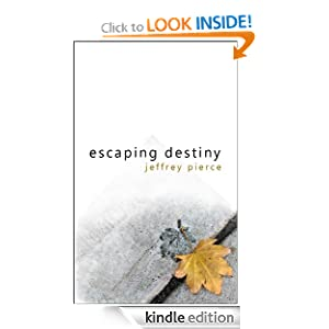 Escaping Destiny (Tapestry, Book 1)
