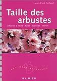 echange, troc Jean-Paul Collaert - Taille des arbustes : Arbustes à fleurs - Haies - Topiaires - Rosiers