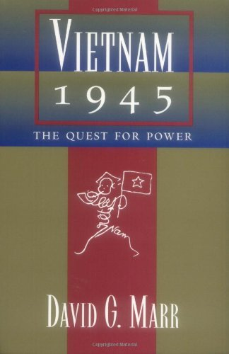 Vietnam 1945: The Quest  for Power (A Philip E. Lilienthal Book)