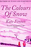 img - for The Colours of Snow book / textbook / text book