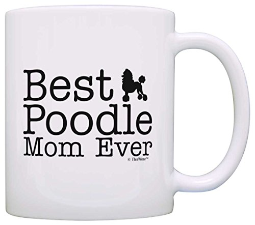 Best Poodle Mom EverCoffee Mug