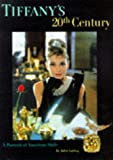 Tiffany's 20th Century: A Portrait of American Style (0810938871) by John Loring