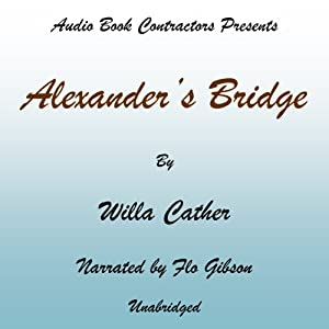 Alexander's Bridge Audiobook