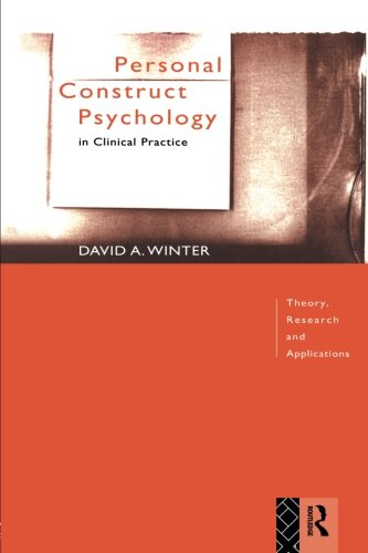 Personal Construct Psychology in Clinical Practice: Theory, Research and Applications