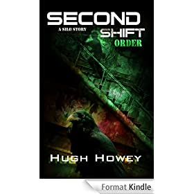 Second Shift - Order (Part 7 of the Silo Series) (English Edition)