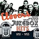 The Clovers - Jukebox Hits 1951-1955