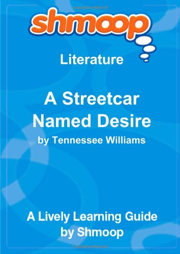literary analysis of the play a streetcar named desire by tennessee williams Tennessee williams's play a streetcar named desire contains more within it's characters, situations, and story than appears on its surface as in many of.