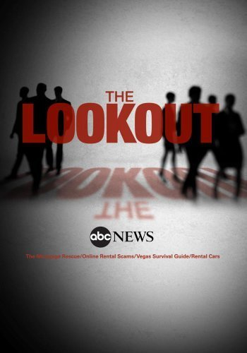 The Lookout: The Mortgage Rescue/Online Rental Scams/Vegas Survival Guide/Rental Cars: 9/4/13 hier kaufen