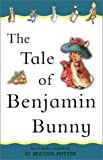 Image of The Tale of Benjamin Bunny: Adapted from the original (Beatrix Potter First Stories)
