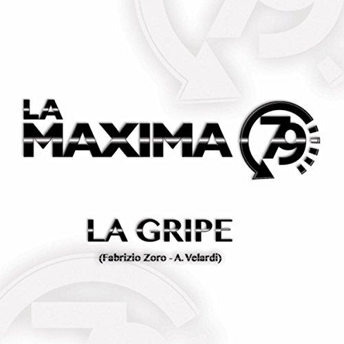 La Gripe - La Maxima 79