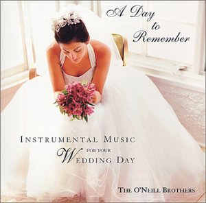 A Day to Remember - Instrumental Music for Your Wedding Day by Shamrock-N-Roll