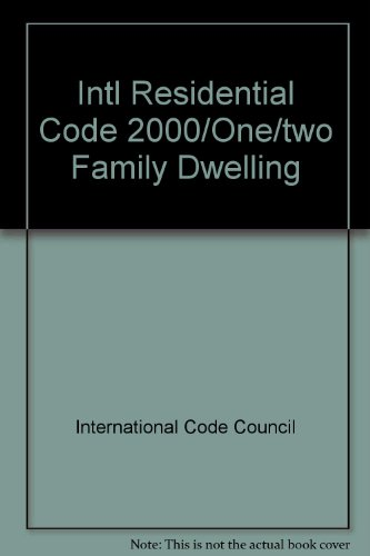 INTL RESIDENTIAL CODE 2000/ONE/TWO FAMILY DWELLING-LOOSELEAF