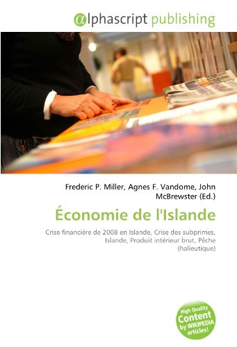 Économie de l'Islande: Crise financière de 2008 en Islande, Crise des subprimes, Islande, Produit intérieur brut, Pêche (halieutique)