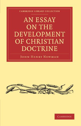 An Essay on the Development of Christian Doctrine Paperback (Cambridge Library Collection - Religion)