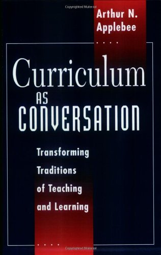 curriculum-as-conversation-transforming-traditions-of-teaching-and-learning-by-arthur-n-applebee-199